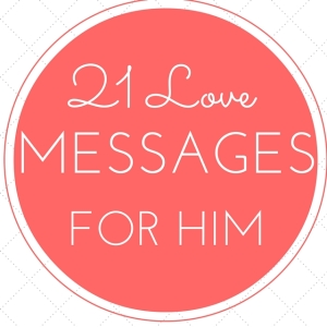 Top 21 Best Love SMS With Messages For Him (BF/Husband)