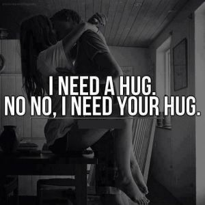 I Really Need Your Hug