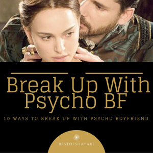 Break Up With Psycho Boyfriend