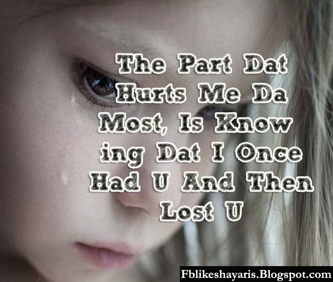 The Part that Hurts Me the Most, Is Knowing that I Once Had U And Then Lost U :-(