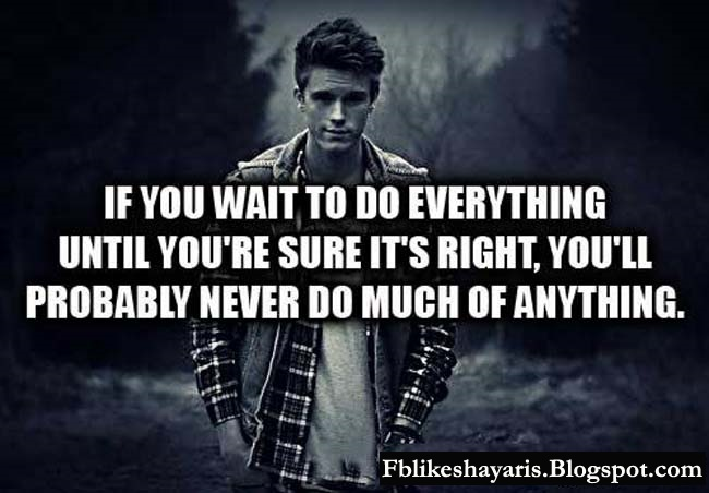 If you want to do everything until you're sure it's right, you'll probably never do much of anything.