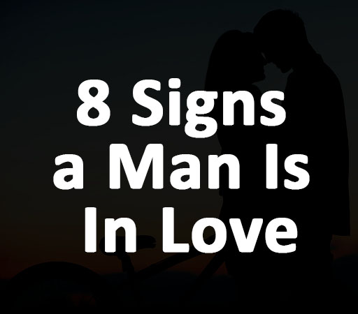 8 Signs a Like Man Is In Love and Showing Different Body Language